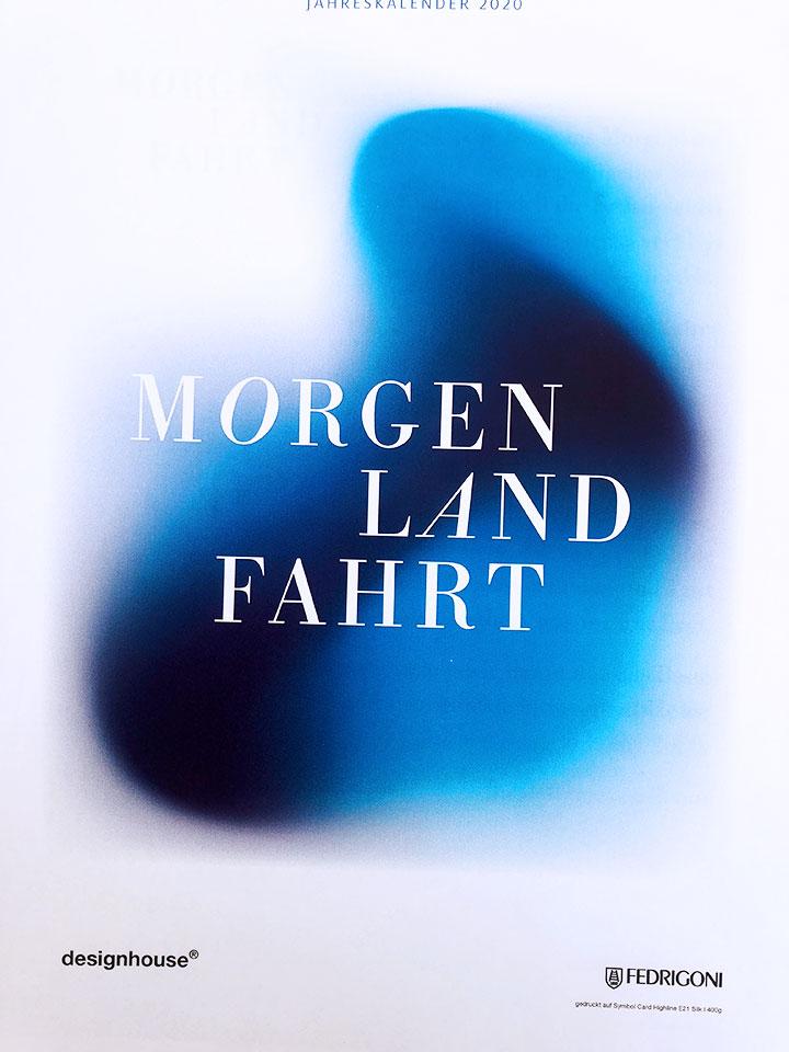 designhouse Kalender 2020 MorgenLandFahrt MorgenLandFahrt > first moods Calendar